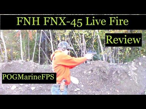 FNH FNX 45 Handgun Live Fire Review