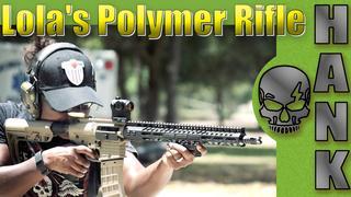Lola's Lightweight Polymer Rifle Build