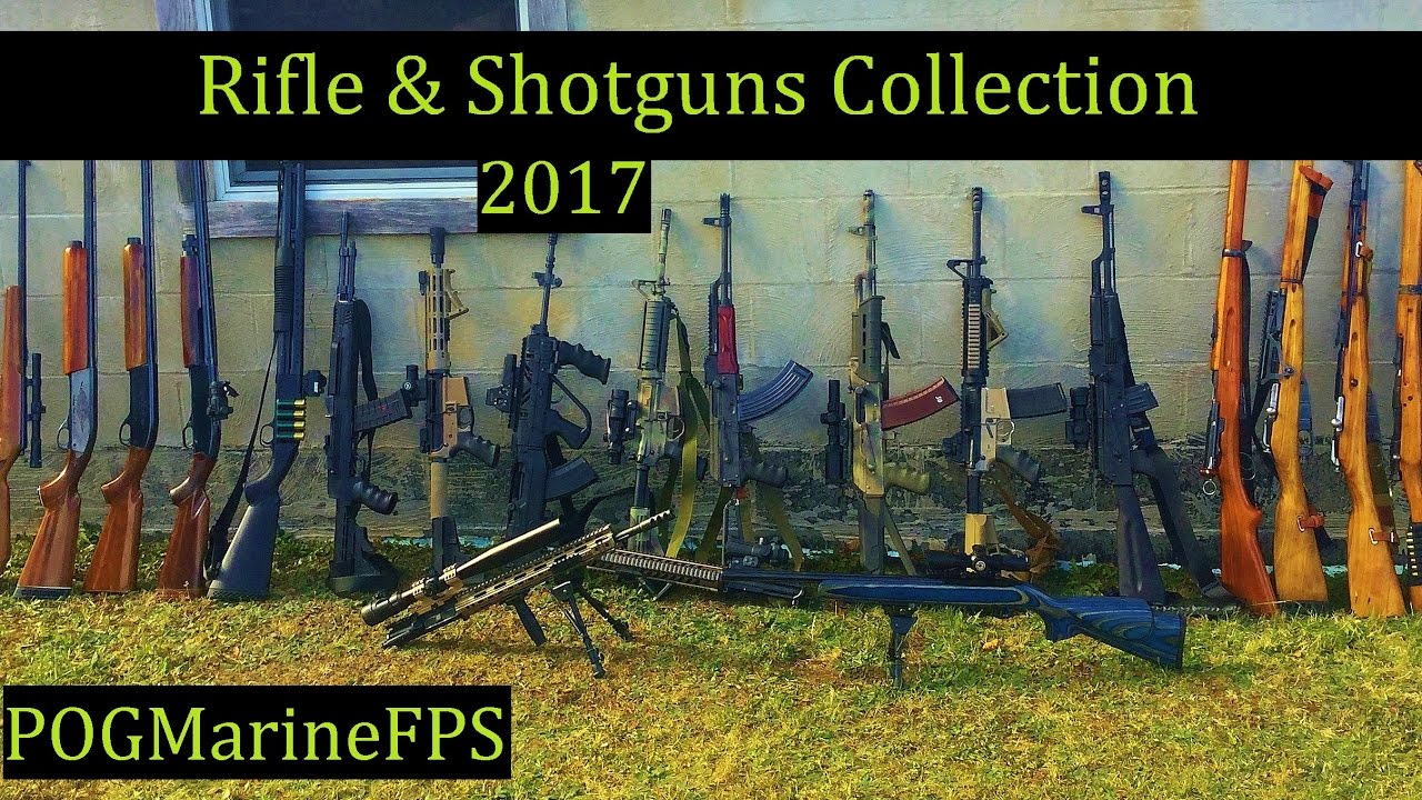 My Firearms Collection ~ 2017 Rifles & Shotguns - POGMarineFPS The Reloading Bench