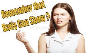 Remember that Daily Gun Show ?