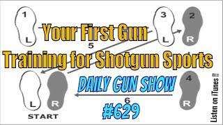 Your First Gun - Training for shotgun sports - Listen on iTunes - Daily Gun Show #629