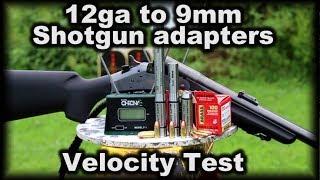 12ga to 9mm Shotgun adapters Velocity Testing 357mag velocities Gunadapters