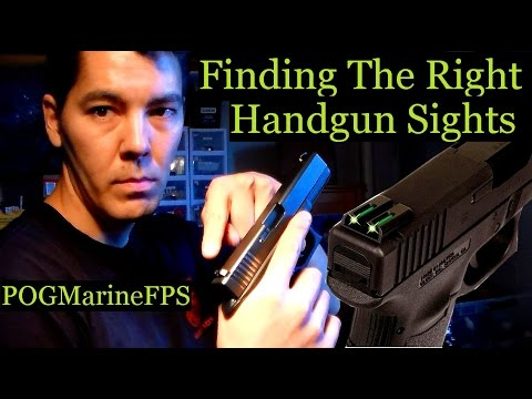 Finding The Right Handgun Sights - What May Work For you - Some Options for Pistols