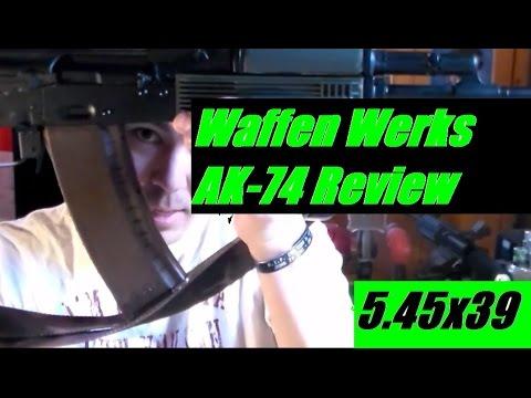 Waffen Werks AK74 Semi Auto Rifle Review  JSD Arms