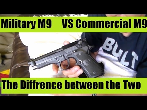 M9 Commercial NOT the SAME as Issue M9 Service pistol in the U.S. Military