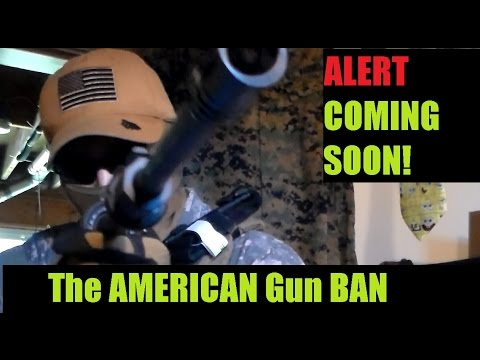The AMERICAN GUN BAN  Coming Soon with Tactical Timmy Tango