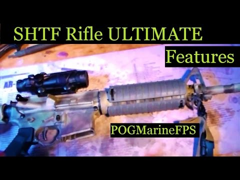 SHTF Rifle ULTIMATE Features Explained Simple Straight to the point