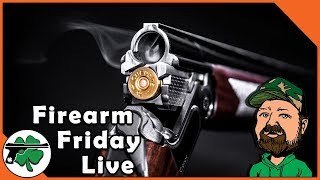 Ask The Panel ANYTHING #2 - Firearm Friday LIVE