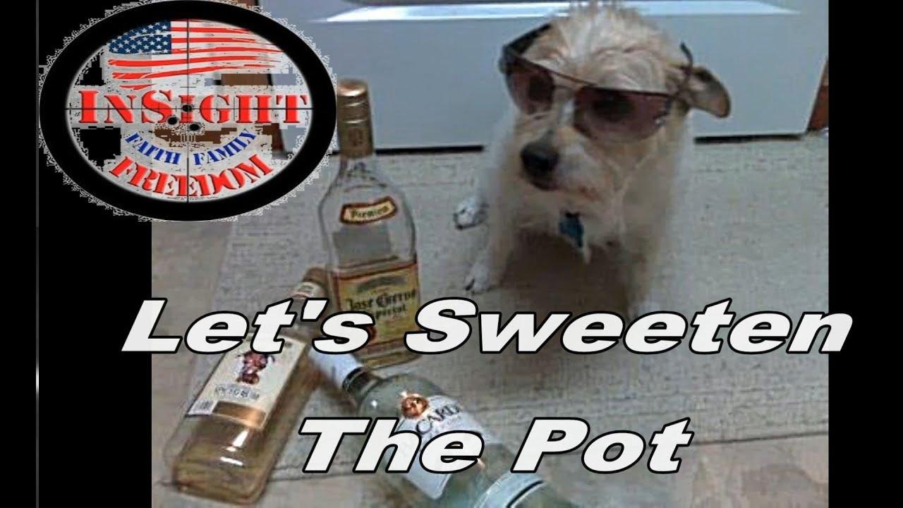 Lets Sweeten the pot