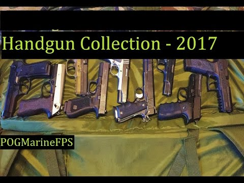 My Firearms - Handgun Collection as of 2017 - Just my Pistols - POGMarineFPS The Reloading Bench