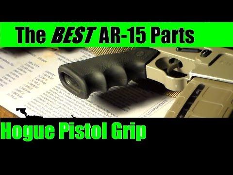 AR 15 BEST Parts Series - Hogue pistol Grip Review