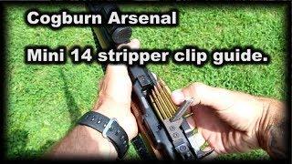 Mini 14 Stripper clip fed Cogburn Arsenal