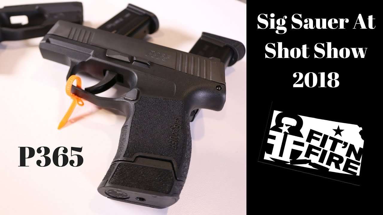 Sig Sauer P365 at Shot Show