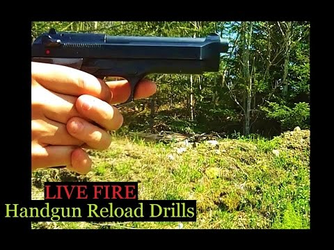 Handgun Speed Reload Drills M9 Beretta 9mm LIVE FIRE