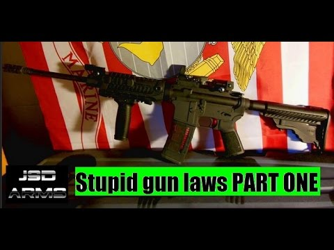 Stupid Gun Laws Rant PART ONE by JSD Arms Building AK Rifles Etc