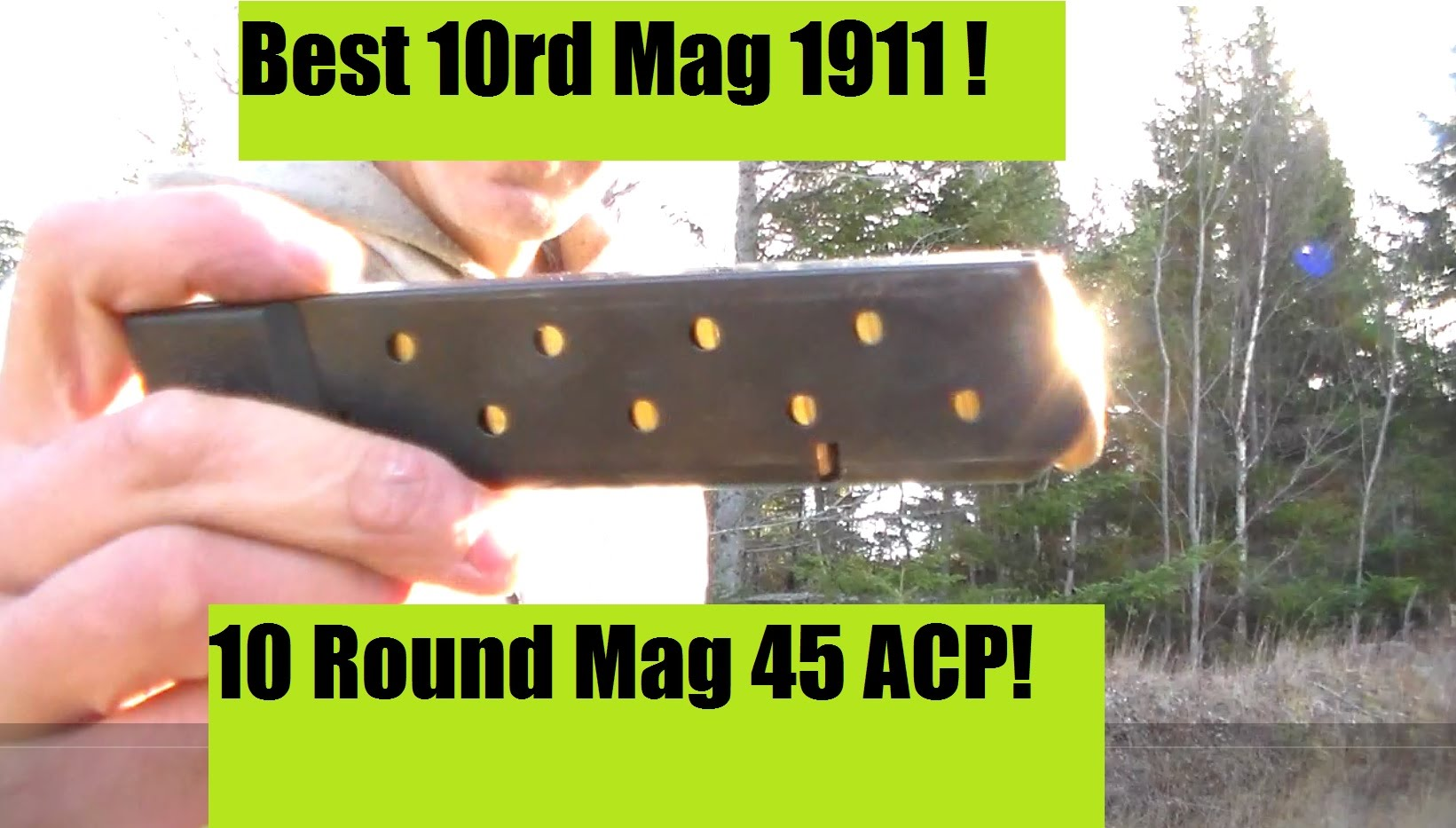 BEST 1911 magazine 10 rd  Chip McCormick Power 10 review 45 ACP