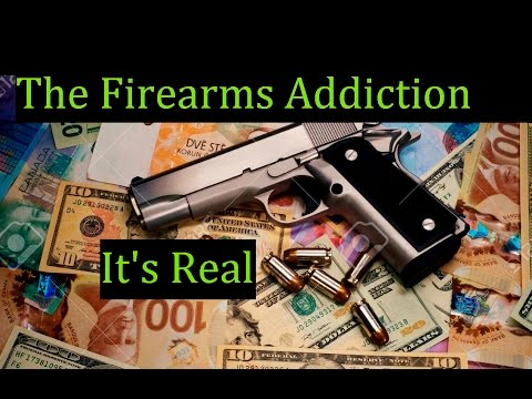 Excuses we make Buying more Guns and Ammo YEAH YOU! and me as well