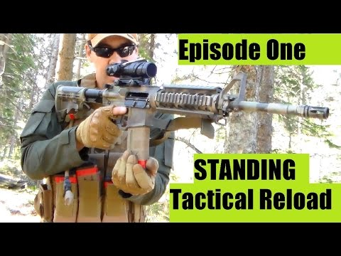 Tactical Reloading PART ONE AR-15 STANDING