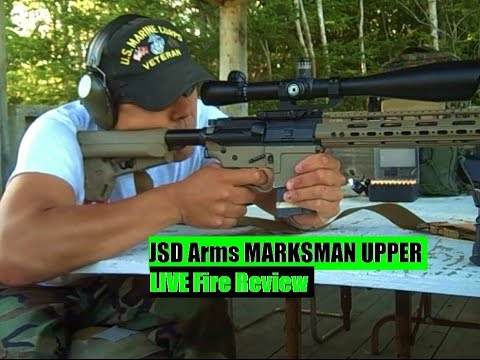 JSD Arms Marksman upper AR 15 LIVE Fire review