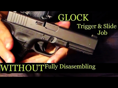 Simple DIY Glock Trigger Slide Smoothing WITHOUT Disasembly - Any GLOCK!