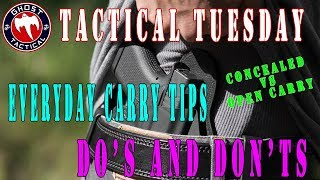 Concealed Carry vs Open Carry:  Everyday Carry Do's and Don'ts:  Tactical Tuesday ep 55