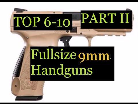 TOP 6-10 PART II 9mm Fullsize Handgun For  Duty Combat