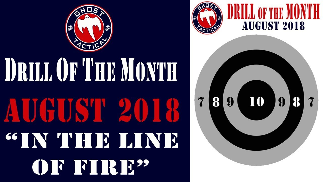 Ghost Tactical Drill of the Month:  August 2018: