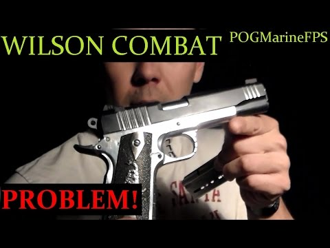 My Problem with Wilson Combat  - 1911 Handgun Pistol Magazine Issue - HELP!? 9mm & 45 ACP ?
