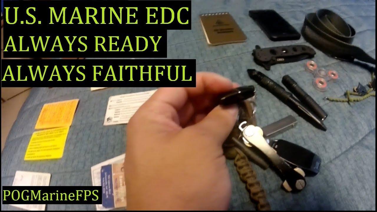 U.S. Marines EDC Always Ready ,Always Faithful ~ Military EDC Loadout Explained, and Shown