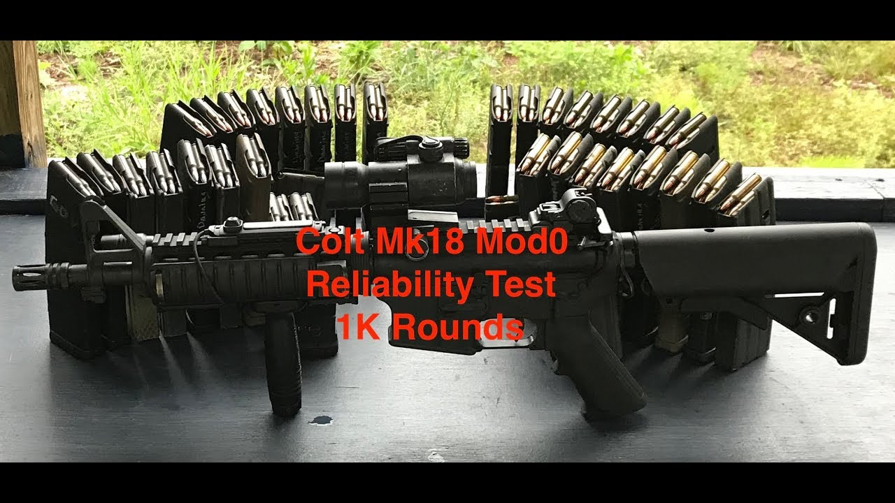 1K Round Reliability Test, Colt Mk18 Mod0