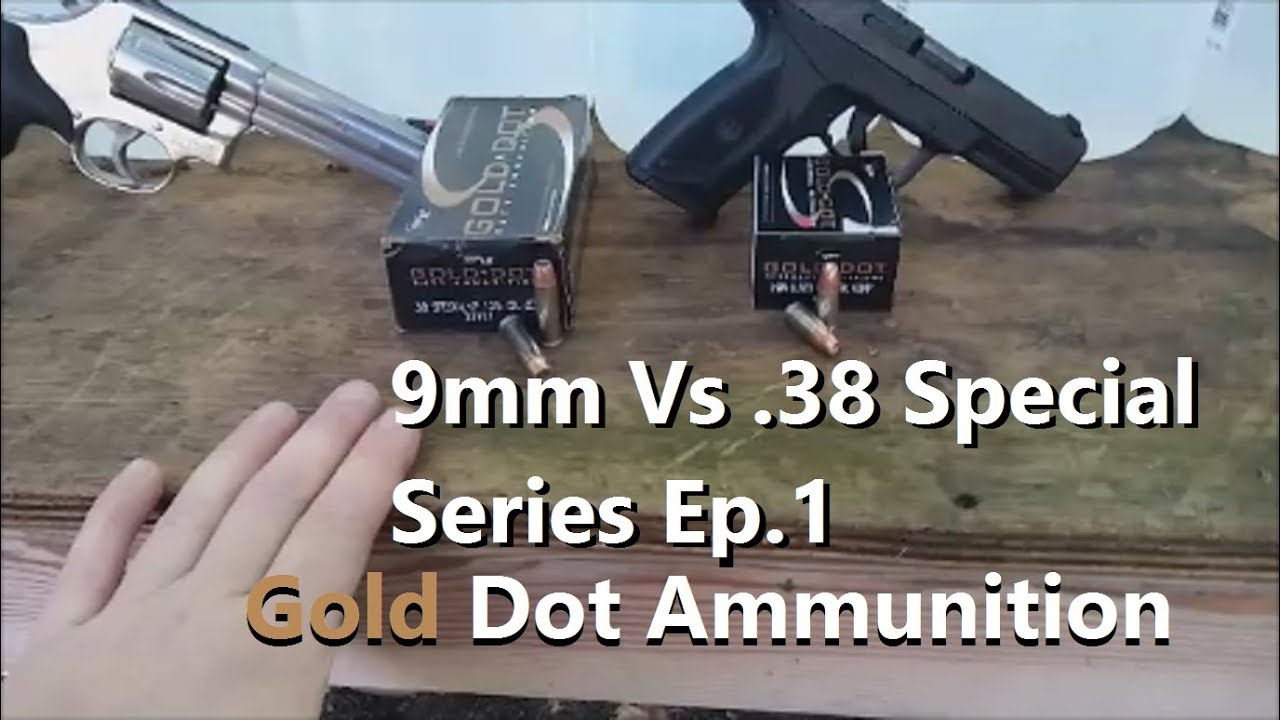 9mm Vs .38 Special Series Ep.1 - Gold Dot Ammunition
