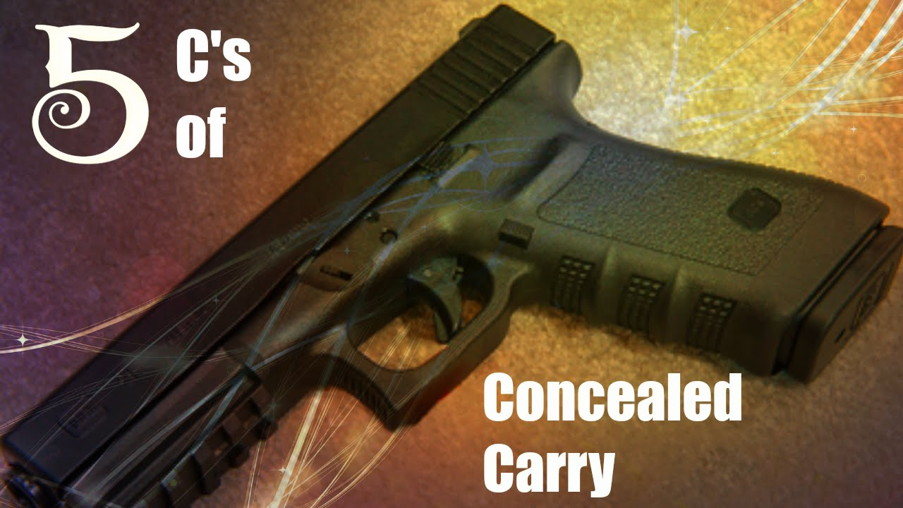 The 5 C's of Concealed Carry