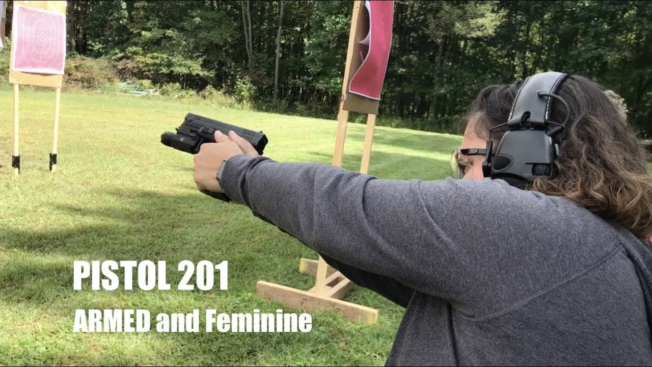 PISTOL 201 ARMED and Feminine Class