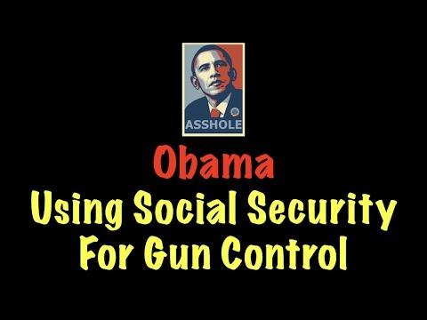Obama Uses Social Security For Gun Control