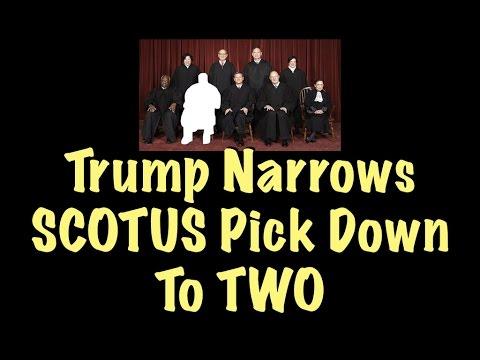 Trump Narrows SCOTUS Pick Down To TWO