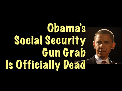 Obama's Social Security Gun Grab Is Officially Dead