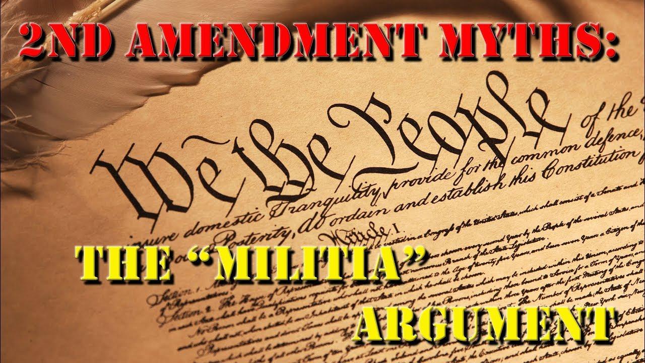 Second Amendment Myths: The Militia Argument
