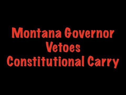 Montana Governor Vetoes Constitutional Carry
