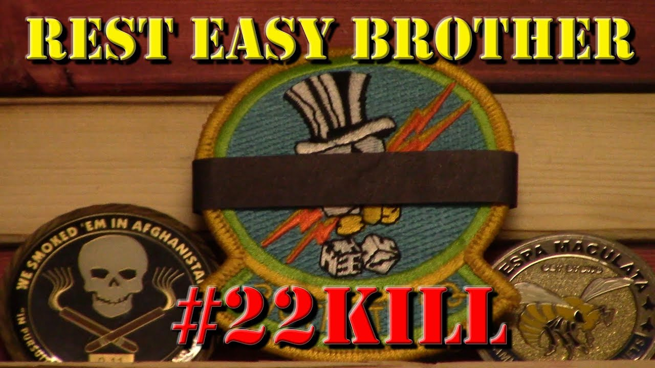Rest Easy Brother - #22Kill