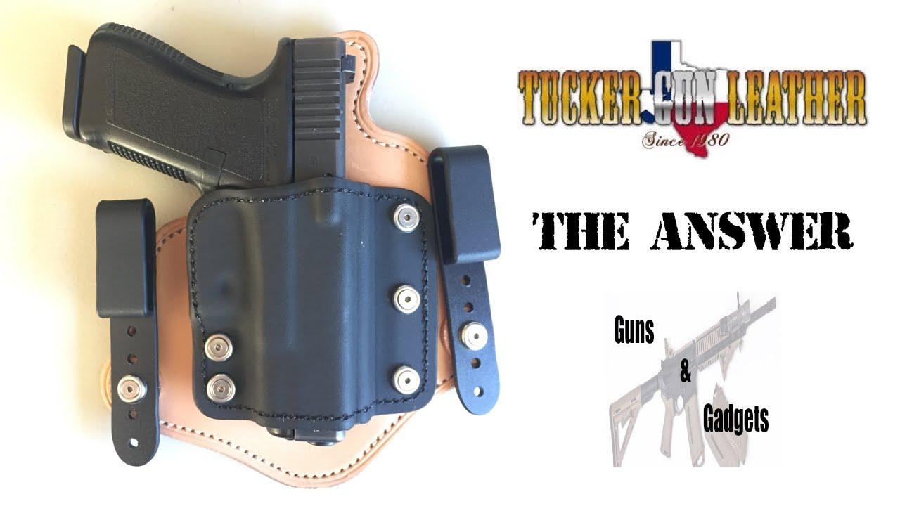 Tucker Gun Leather: The Answer IWB Holster