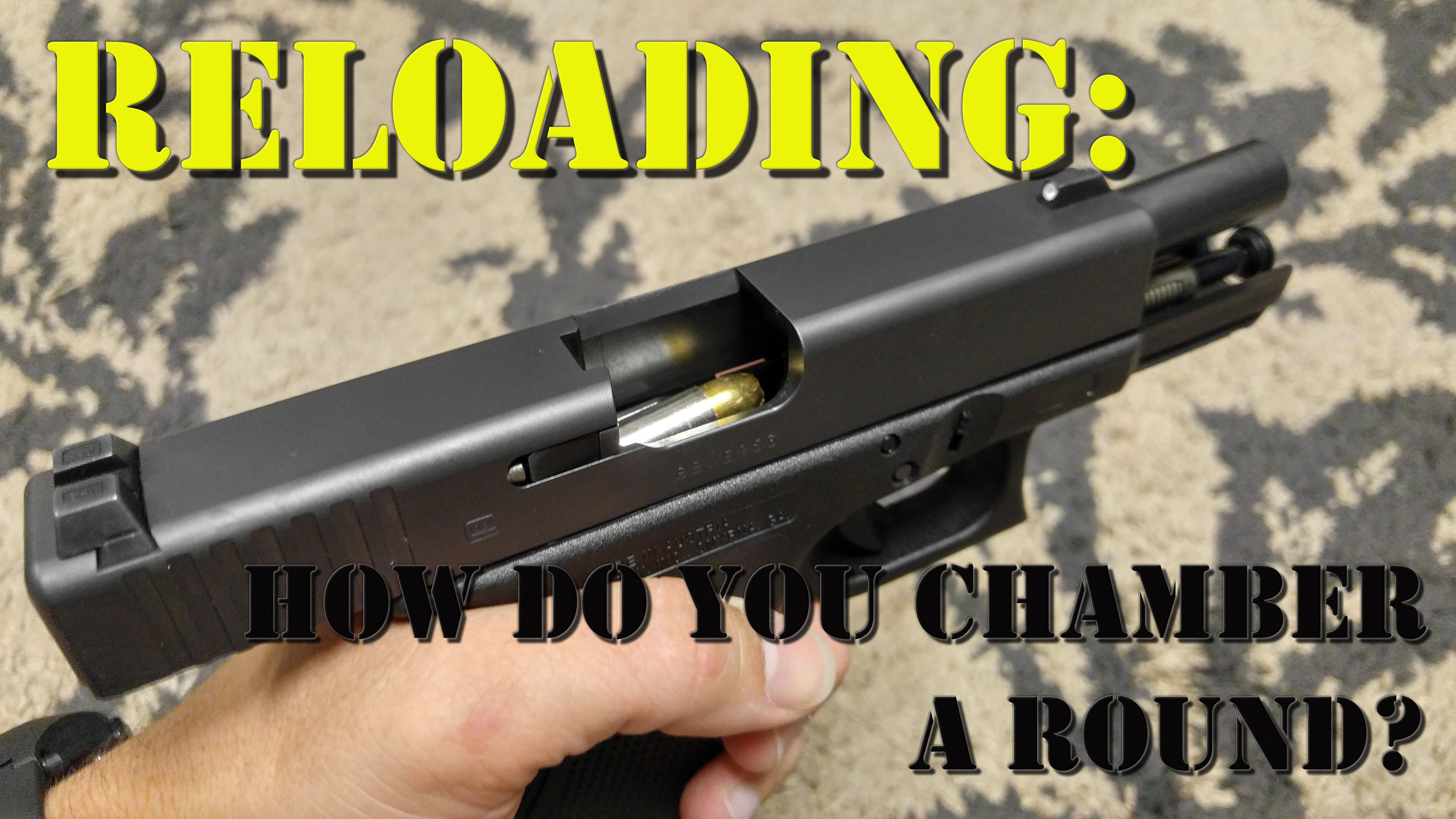 Reloading: How Do You Chamber a Round?