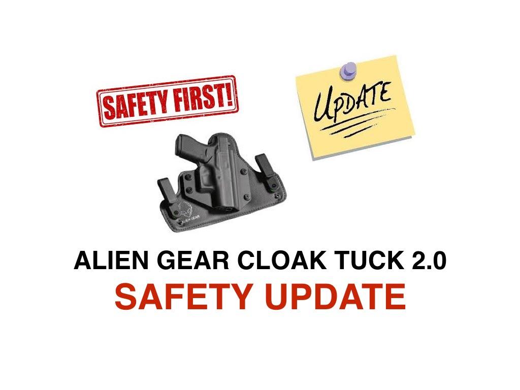 SAFETY UPDATE: Alien Gear Cloak Tuck 2.0 Holster