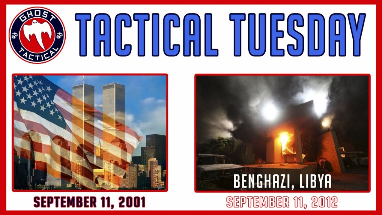 Remembering September 11, 2001 & 2012:  A Day America Should Never Forget: #TacticalTuesday ep 57
