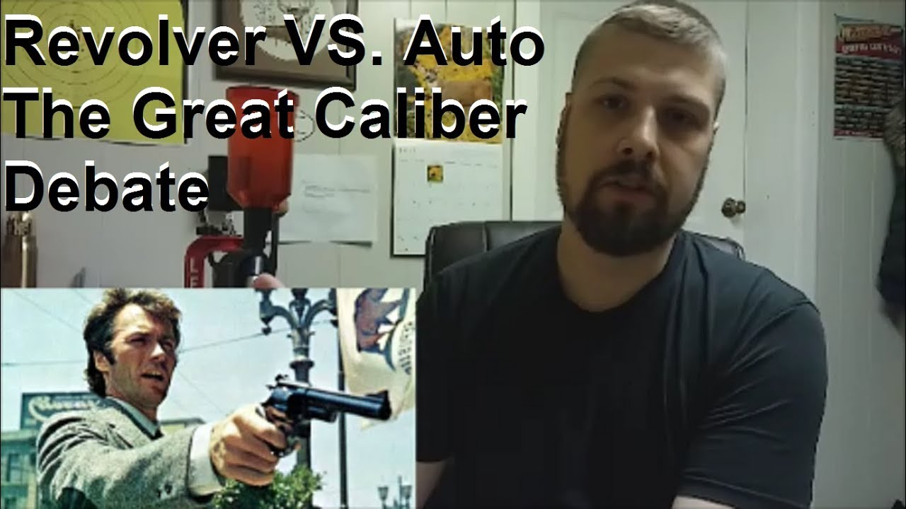 Revolver VS. Auto - The Great Caliber Debate (Let's Get Real With the Numbers People)