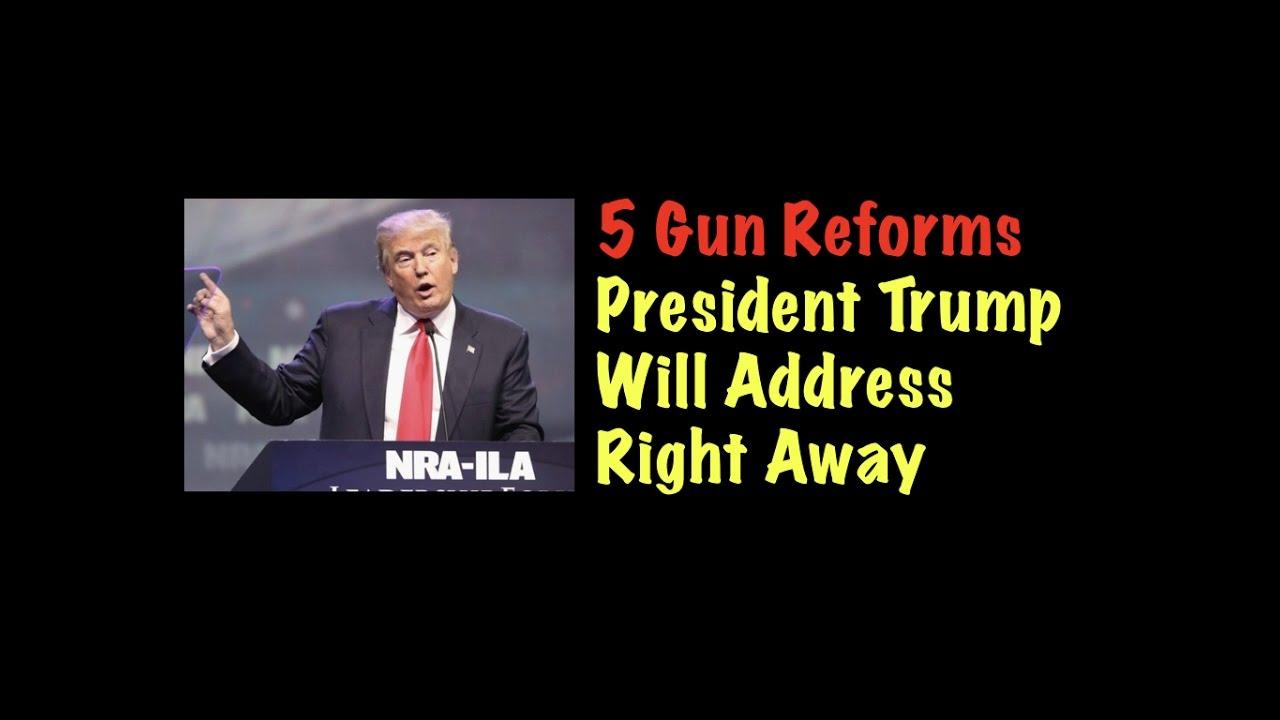 5 Gun Reforms President Trump Will Address Right Away