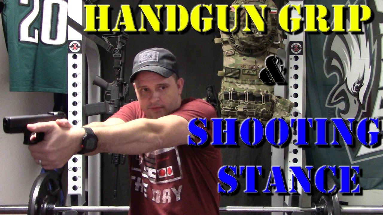 Hangun Grip and Shooting Stance - Improve Your Accuracy