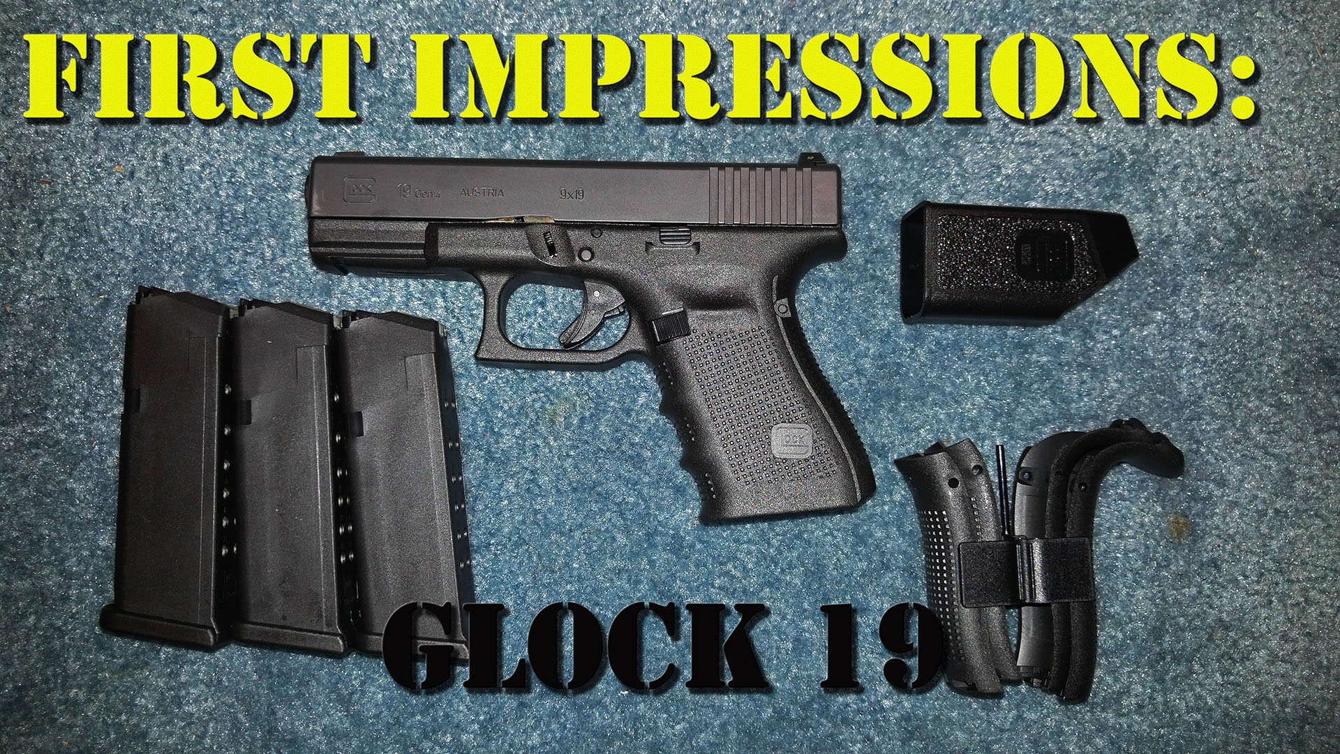 First Impressions: Glock 19