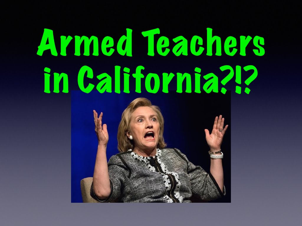 Armed Teachers in California?!?