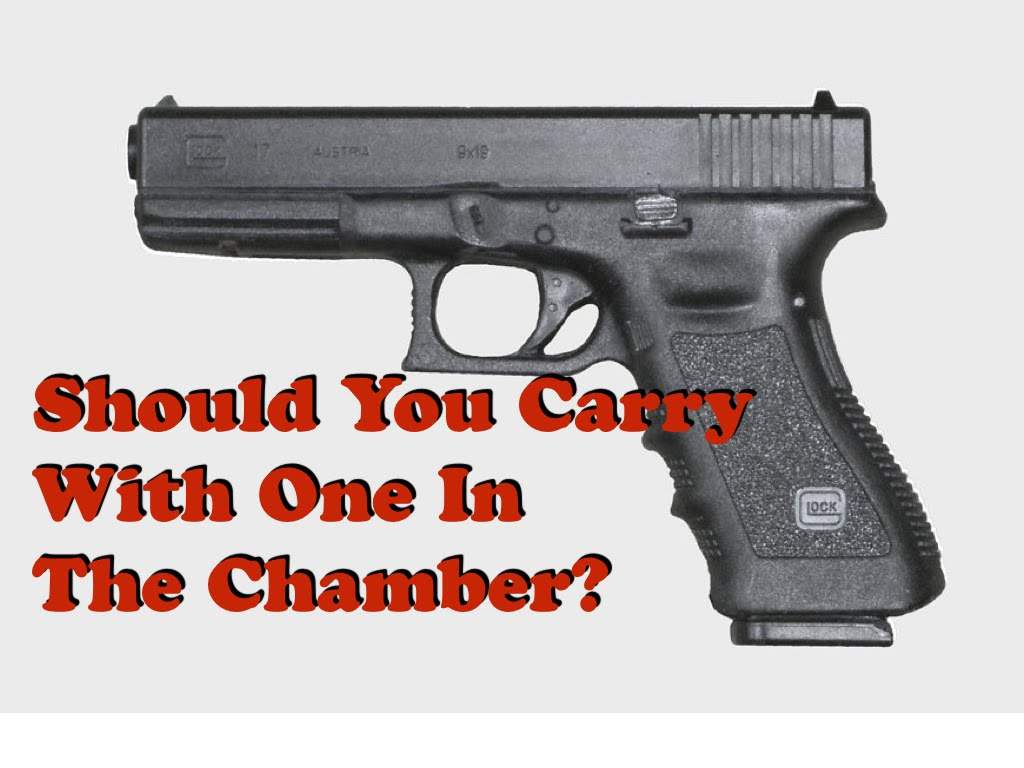 Should You Carry With One In The Chamber?