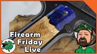 Talking Shop & 1911 Grips With AAO Customs - Firearm Friday LIVE